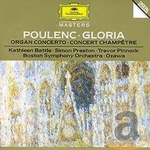 Poulenc: Gloria / Organ Cto / Concert Champetre