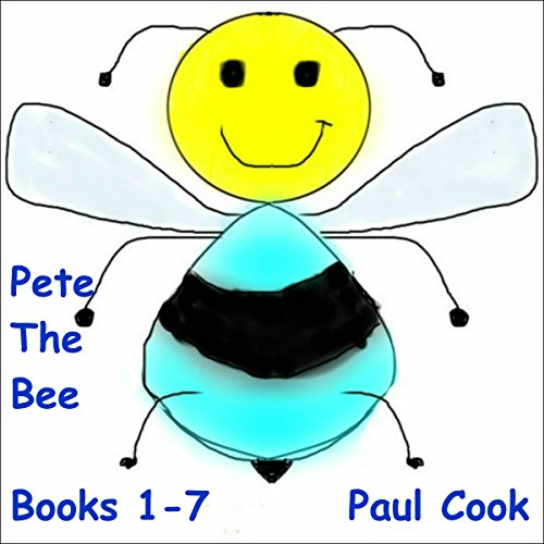 Pete the Bee: Books 1-7 audiobook cover art