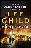 Night School [Paperback] [Jan 01, 2014] Child, Lee