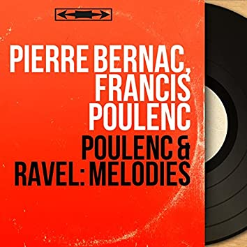 Poulenc & Ravel: Mélodies (Mono Version)
