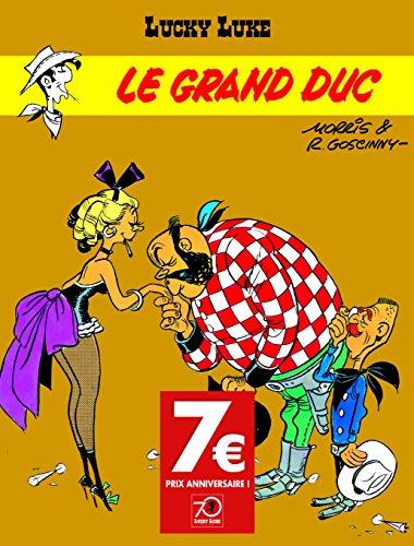 Lucky Luke - tome 9 - Grand Duc (Le) - OPÉ 70 ANS