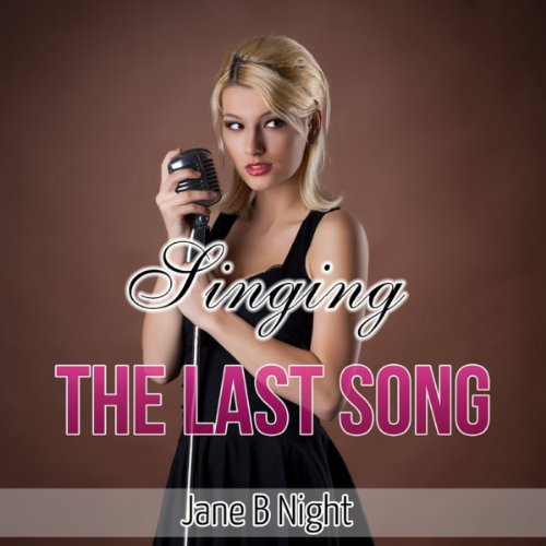 Singing the Last Song (The Louis Saga) audiobook cover art