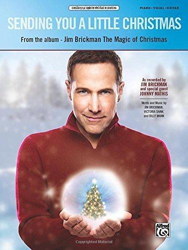 Sending You a Little Christmas: Piano/Vocal/Guitar (Sheet) (Original Sheet Music Edition) by Brickman, Jim, Mathis, Johnny (2013) Sheet music