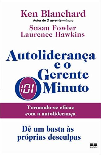 AUTOLIDERANÇA E O GERENTE-MINUTO