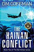 The Hainan Conflict (The Net Thriller)