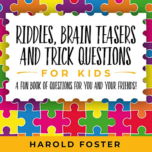 Riddles, Brain Teasers, and Trick Questions for Kids Titelbild