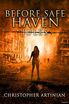 Before Safe Haven: Jules by [Christopher Artinian]