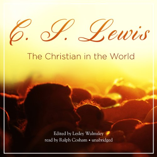 The Christian in the World  Audiolibri