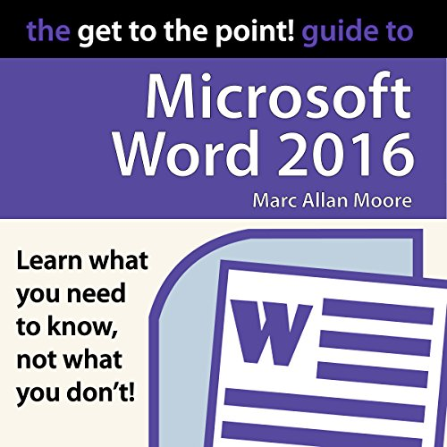 The Get to the Point! Guide to Microsoft Word 2016 cover art