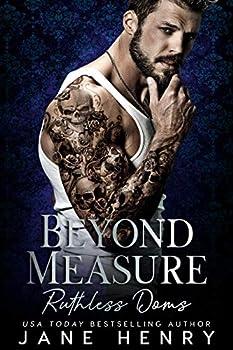 Beyond Measure  A Dark Bratva Romance  Ruthless Doms Book 2