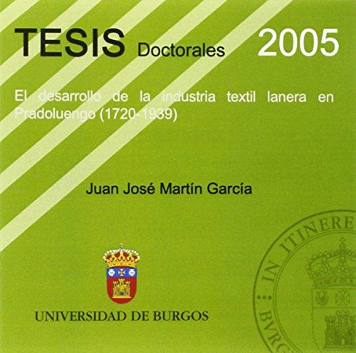 El Desarrollo De La Industria Textil Lanera En Pradoluengo. 1720-1939