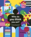 Who Do You Think You Are?: 20 psychology tests to explore your growing mind