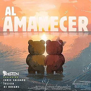 Al Amanecer (feat. Felicia & Dj Dreams)