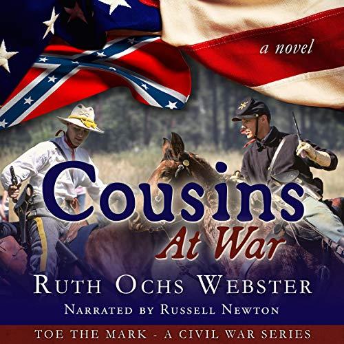 Cousins at War Audiobook By Ruth Ochs Webster cover art