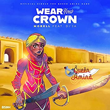 Wear Your Crown