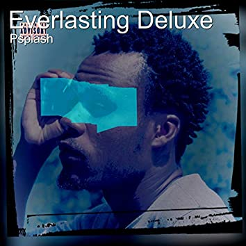 Everlasting Deluxe