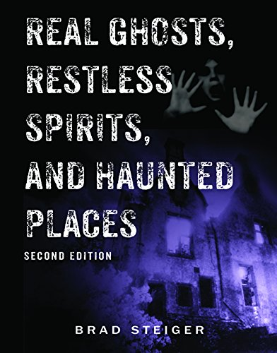 Real Ghosts, Restless Spirits, and Haunted Places (English Edition)
