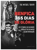 Benfica - 365 Dias de Glória (Portuguese Edition)