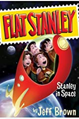 Stanley in Space (Flat Stanley Book 3) Kindle Edition