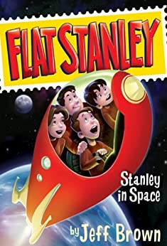 Stanley in Space (Flat Stanley Book 3) by [Jeff Brown, Macky Pamintuan]