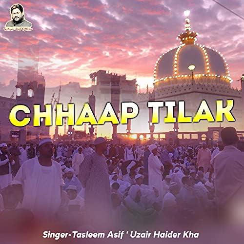 Tasleem Asif, Uzair Haider Khan