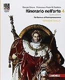 Itinerario nell'arte. Per le Scuole superiori. Con e-book: Museo digitale. Dal Barocco al postimpressionismo (Vol. 4)
