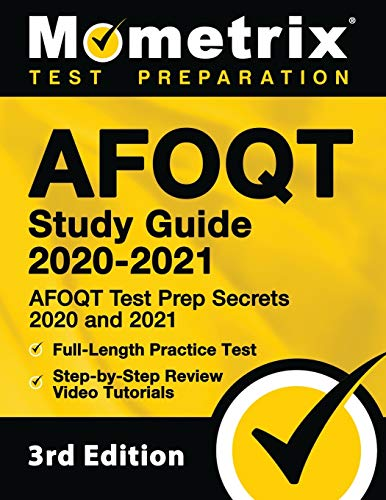 AFOQT Study Guide 2020-2021: AFOQT Test Prep Secrets 2020 and 2021, Full-Length Practice Test, Step-by-Step Review Video Tutorials: [3rd Edition]