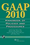 GAAP 2010 Handbook of Policies and Procedures (GAAP HANDBOOK OF POLICIES AND PROCEDURES)