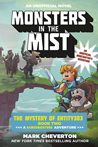 Monsters in the Mist: The Mystery of Entity303 Book Two: A Gameknight999 Adventure: An Unofficial Minecrafter's Adventure (English Edition)
