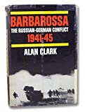 Barbarossa: Russian-German Conflict 1941-1945.