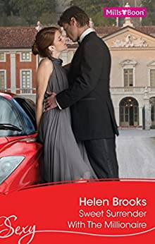 Sweet Surrender With The Millionaire (British Bachelors Book 3) by [HELEN BROOKS]