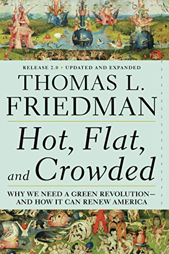 Hot, Flat, and Crowded: Why We Need a Green Revolution - And How It Can Renew Americaの詳細を見る