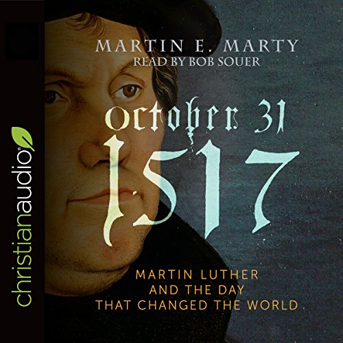 October 31, 1517 Audiobook By Martin E. Marty cover art