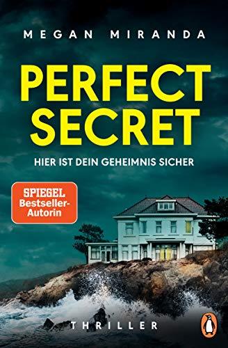 """Perfect Secret – Hier ist Dein Geheimnis sicher: Thriller - """"Der ultimative Thriller!"""" (Reese Witherspoon)"""