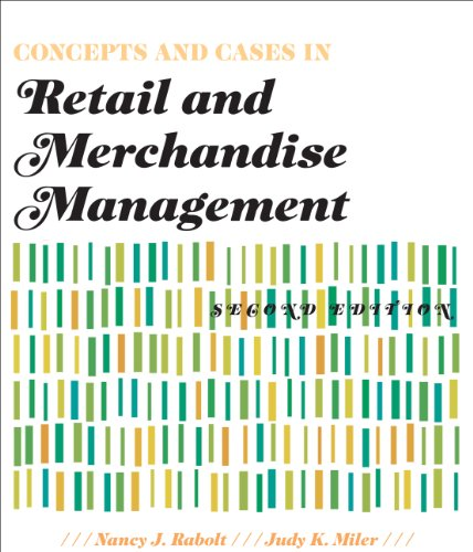 Concepts and Cases in Retail and Merchandise Management, 2nd Edition + Free WWD.com 2-month trial subscription access ca