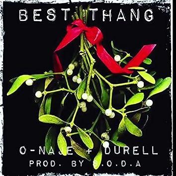 Best Thang (feat. Durell)