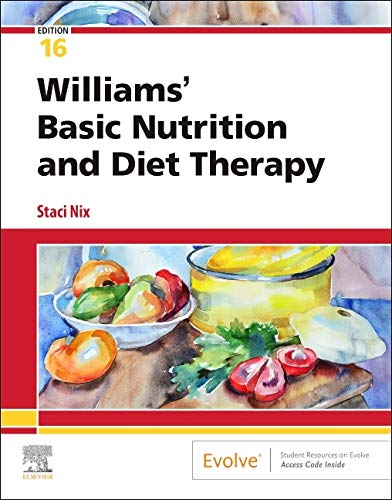 Compare Textbook Prices for Williams' Basic Nutrition & Diet Therapy 16 Edition ISBN 9780323653763 by Nix McIntosh MS  RD  CD, Staci