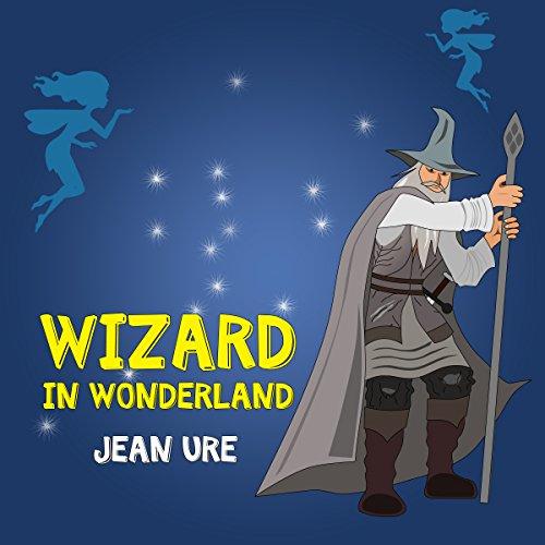 Wizard in Wonderland audiobook cover art