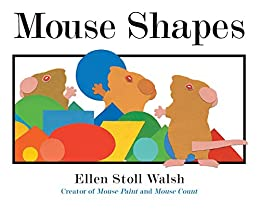 Mouse Shapes by [Ellen Stoll Walsh]