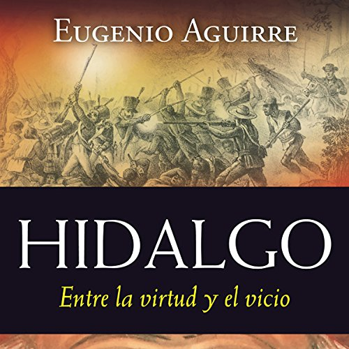 Hidalgo [Spanish Edition] audiobook cover art