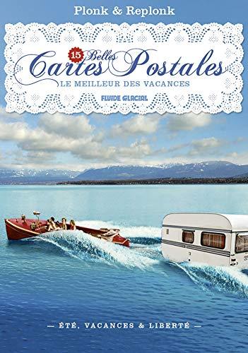 15 belles cartes postales de Plonk & Replonk - Le Meilleur des vacances