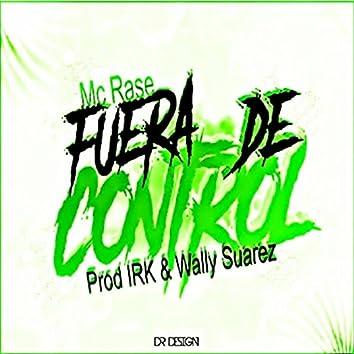 Fuera de Control (feat. IRK & Wally Suarez)