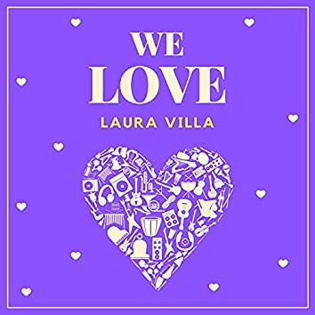 We Love Laura Villa