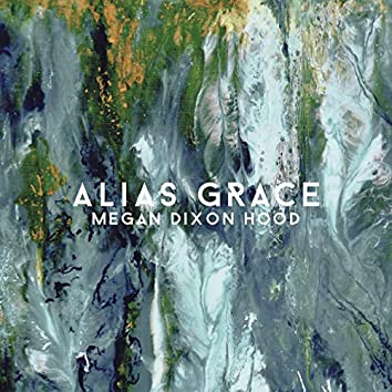Alias Grace (Acoustic)