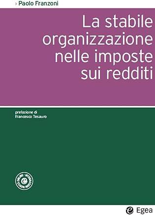 La stabile organizzazione nelle imposte sui redditi (Società)
