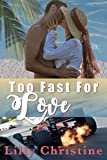 Too Fast For Love: Red Rock McGreers~ Luke (English Edition)