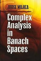 Complex Analysis in Banach Spaces (Dover Books on Mathematics)