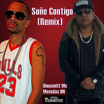 Soñe Contigo (Remix)
