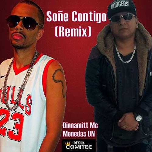 Dinnamitt Mc feat. Monedas DN