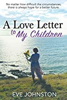 A Love Letter to My Children